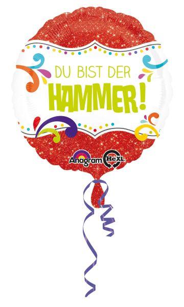Folienballon Du Bist Der Hammer 43cm
