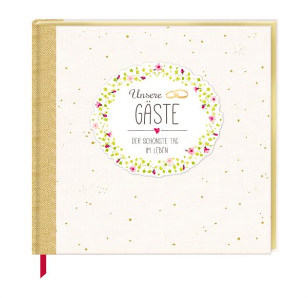 """Gästebuch """"Unsere Gäste - Der schönste Tag im Leben"""""""