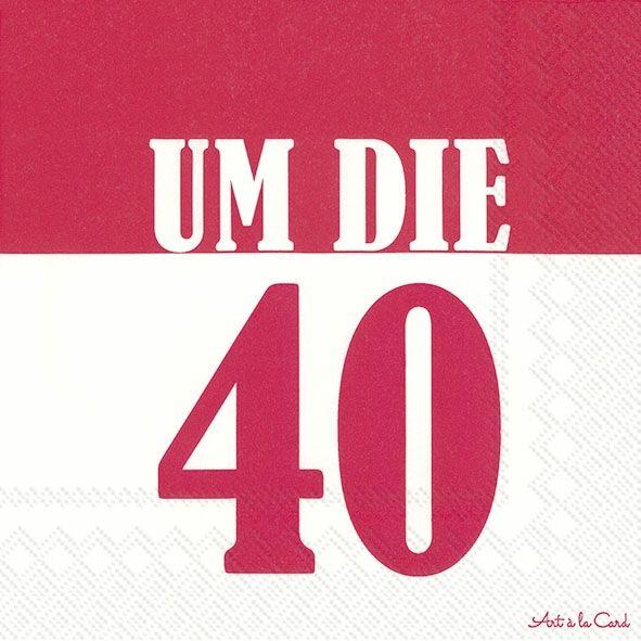 Um die 40 - 20 rote Geburtstags-Servietten