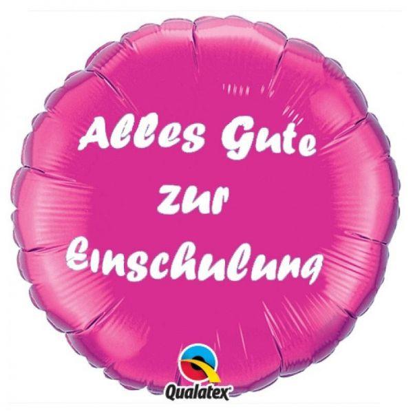 Folienballon Alles Gute zur Einschulung Pink 46cm